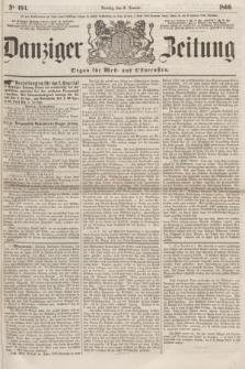 Danziger Zeitung : Organ für West- und Ostpreußen. 1860, No. 494 (6 Januar)