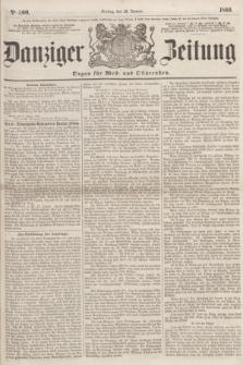 Danziger Zeitung : Organ für West- und Ostpreußen. 1860, No. 500 (13 Januar)