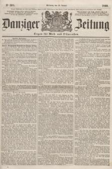 Danziger Zeitung : Organ für West- und Ostpreußen. 1860, No. 504 (18 Januar)