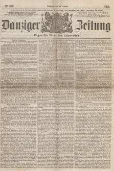 Danziger Zeitung : Organ für West- und Ostpreußen. 1860, No. 510 (25 Januar) + dod.
