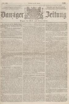 Danziger Zeitung : Organ für West- und Ostpreußen. 1860, No. 512 (27 Januar)