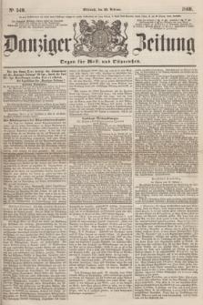 Danziger Zeitung : Organ für West- und Ostpreußen. 1860, No. 540 (29 Februar)