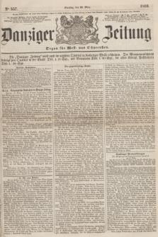 Danziger Zeitung : Organ für West- und Ostpreußen. 1860, No. 557 (20 März) + dod.