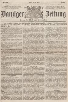 Danziger Zeitung : Organ für West- und Ostpreußen. 1860, No. 560 (23 März)