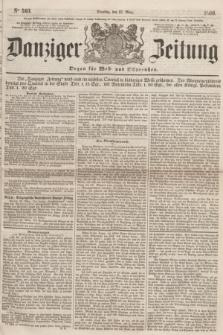 Danziger Zeitung : Organ für West- und Ostpreußen. 1860, No. 563 (27 März) + dod.