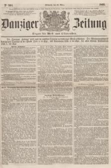 Danziger Zeitung : Organ für West- und Ostpreußen. 1860, No. 564 (28 März)