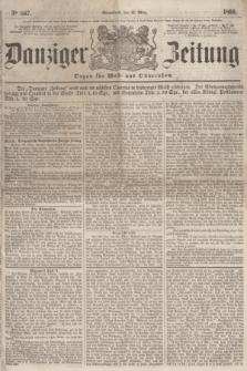 Danziger Zeitung : Organ für West- und Ostpreußen. 1860, No. 567 (31 März) + dod.