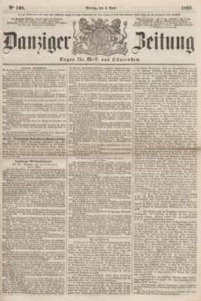 Danziger Zeitung : Organ für West- und Ostpreußen. 1860, No. 568 (2 April)