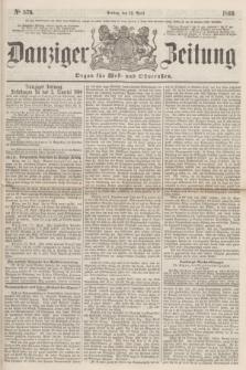 Danziger Zeitung : Organ für West- und Ostpreußen. 1860, No. 576 (13 April)