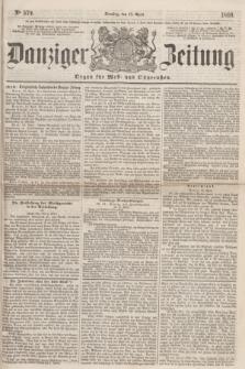 Danziger Zeitung : Organ für West- und Ostpreußen. 1860, No. 579 (17 April)