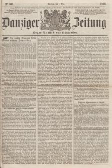 Danziger Zeitung : Organ für West- und Ostpreußen. 1860, No. 591 (1 Mai)