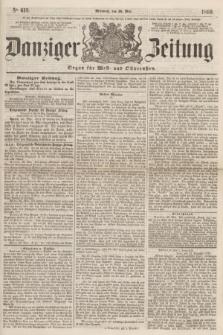 Danziger Zeitung : Organ für West- und Ostpreußen. 1860, No. 613 (30 Mai)