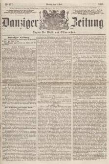 Danziger Zeitung : Organ für West- und Ostpreußen. 1860, No. 617 (4 Juni) + dod.