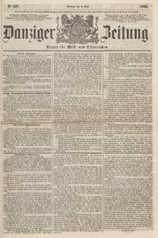 Danziger Zeitung : Organ für West- und Ostpreußen. 1860, No. 621 (8 Juni)