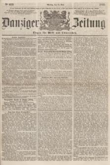 Danziger Zeitung : Organ für West- und Ostpreußen. 1860, No. 623 (11 Juni)