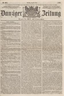 Danziger Zeitung : Organ für West- und Ostpreußen. 1860, No. 624 (12 Juni)