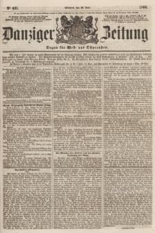 Danziger Zeitung : Organ für West- und Ostpreußen. 1860, No. 631 (20 Juni)