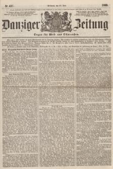 Danziger Zeitung : Organ für West- und Ostpreußen. 1860, No. 637 (27 Juni)