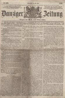 Danziger Zeitung : Organ für West- und Ostpreußen. 1860, No. 640 (30 Juni) + dod.