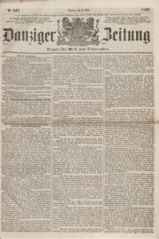 Danziger Zeitung : Organ für West- und Ostpreußen. 1860, No. 645 (6 Juli)