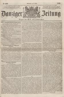 Danziger Zeitung : Organ für West- und Ostpreußen. 1860, No. 649 (11 Juli)