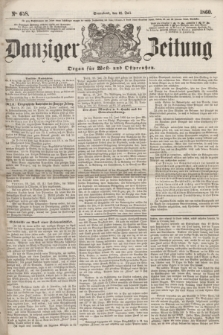 Danziger Zeitung : Organ für West- und Ostpreußen. 1860, No. 658 (21 Juli) + dod.