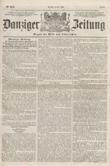 Danziger Zeitung : Organ für West- und Ostpreußen. 1860, No. 663 (27 Juli)