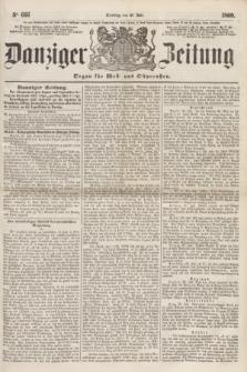 Danziger Zeitung : Organ für West- und Ostpreußen. 1860, No. 666 (31 Juli) + dod.
