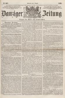 Danziger Zeitung : Organ für West- und Ostpreußen. 1860, No. 667 (1 August)