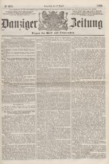 Danziger Zeitung : Organ für West- und Ostpreußen. 1860, No. 674 (9 August)