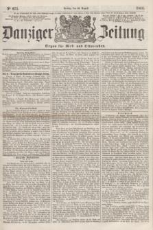 Danziger Zeitung : Organ für West- und Ostpreußen. 1860, No. 675 (10 August)