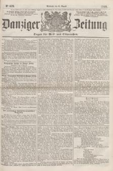 Danziger Zeitung : Organ für West- und Ostpreußen. 1860, No. 679 (15 August)