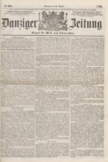 Danziger Zeitung : Organ für West- und Ostpreußen. 1860, No. 691 (29 August)
