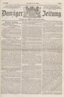 Danziger Zeitung : Organ für West- und Ostpreußen. 1860, No. 692 (30 August)