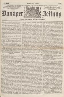 Danziger Zeitung : Organ für West- und Ostpreußen. 1860, No. 696 (4 September)
