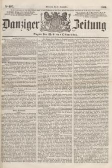 Danziger Zeitung : Organ für West- und Ostpreußen. 1860, No. 697 (5 September) + dod.