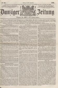 Danziger Zeitung : Organ für West- und Ostpreußen. 1860, No. 711 (21 September)