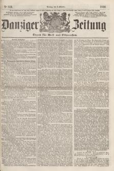 Danziger Zeitung : Organ für West- und Ostpreußen. 1860, No. 723 (5 Oktober)