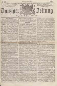 Danziger Zeitung : Organ für West- und Ostpreußen. 1860, No. 727 (10 Oktober)