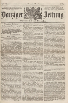 Danziger Zeitung : Organ für West- und Ostpreußen. 1860, No. 749 (5 November)