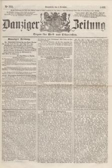 Danziger Zeitung : Organ für West- und Ostpreußen. 1860, No. 772 (1 Dezember) + dod.