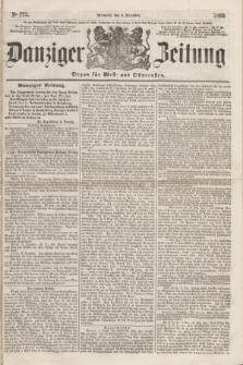 Danziger Zeitung : Organ für West- und Ostpreußen. 1860, No. 775 (5 Dezember)