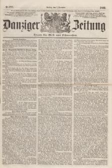 Danziger Zeitung : Organ für West- und Ostpreußen. 1860, No. 777 (7 Dezember) + dod.