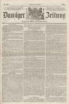 Danziger Zeitung : Organ für West- und Ostpreußen. 1861, No. 813 (22 Januar)
