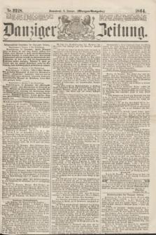 Danziger Zeitung. 1864, Nr. 2218 (2 Januar) - (Morgen-Ausgabe.)