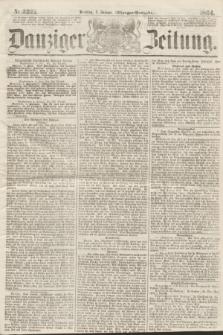 Danziger Zeitung. 1864, Nr. 2221 (5 Januar) - (Morgen-Ausgabe.)