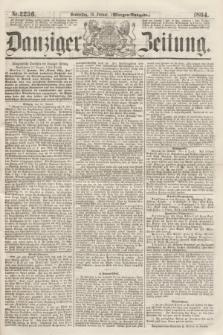 Danziger Zeitung. 1864, Nr. 2236 (14 Januar) - (Morgen-Ausgabe.)
