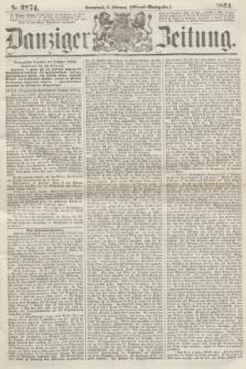Danziger Zeitung. 1864, Nr. 2274 (6 Februar) - (Abend=Ausgabe.)