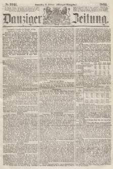 Danziger Zeitung. 1864, Nr. 2291 (18 Februar) - (Morgen-Ausgabe.)