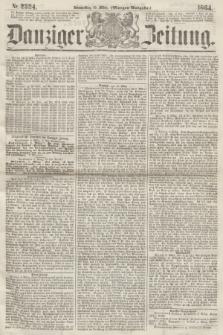 Danziger Zeitung. 1864, Nr. 2324 (10 März) - (Morgen-Ausgabe.)